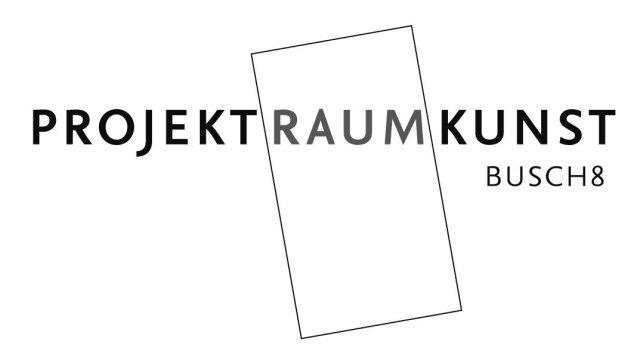 (c) ProjektRaumKunst Busch8 e.V.