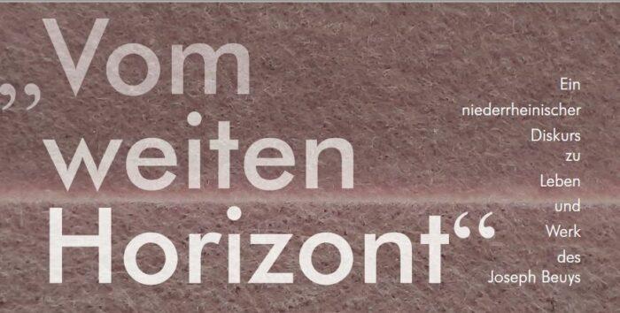 Vom weiten Horizont | Diskurs zu Joseph Beuys